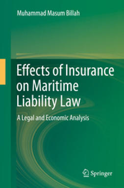 Billah, Muhammad Masum - Effects of Insurance on Maritime Liability Law, ebook