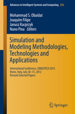 Obaidat, Mohammad S. - Simulation and Modeling Methodologies, Technologies and Applications, ebook