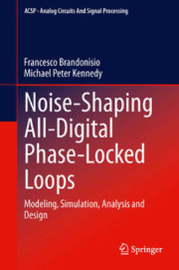 Brandonisio, Francesco - Noise-Shaping All-Digital Phase-Locked Loops, ebook