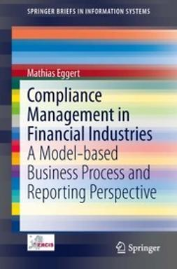 Eggert, Mathias - Compliance Management in Financial Industries, ebook