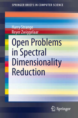 Strange, Harry - Open Problems in Spectral Dimensionality Reduction, e-bok