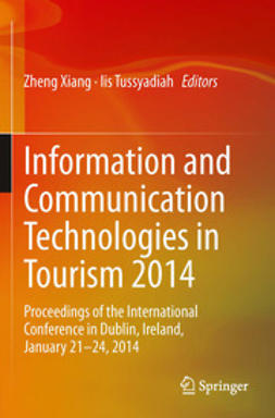 Xiang, Zheng - Information and Communication Technologies in Tourism 2014, e-bok