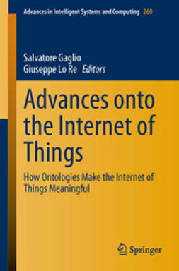 Gaglio, Salvatore - Advances onto the Internet of Things, ebook