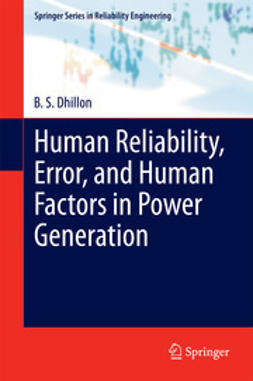 Dhillon, B. S. - Human Reliability, Error, and Human Factors in Power Generation, ebook