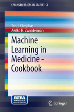 Cleophas, Ton J. - Machine Learning in Medicine - Cookbook, ebook