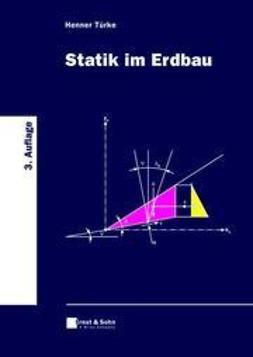T?rke, Henner - Statik im Erdbau, ebook