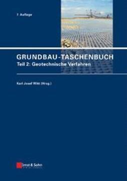 Witt, Karl Josef - Grundbau-Taschenbuch: Teil 2: Geotechnische Verfahren, ebook