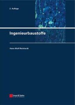 Reinhardt, Hans-Wolf - Ingenieurbaustoffe, ebook