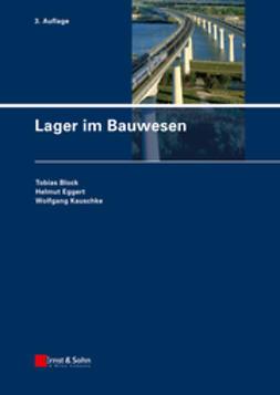 Block, Tobias - Lager im Bauwesen, ebook