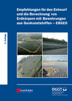 UNKNOWN - Empfehlungen fr den Entwurf und die Berechnung von Erdkrpern mit Bewehrungen aus Geokunststoffen (EBGEO), ebook