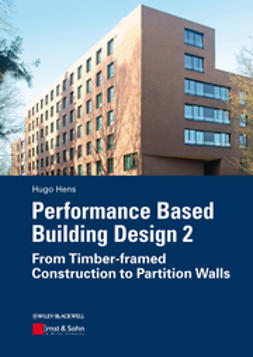 Hens, Hugo S. L. - Performance Based Building Design 2: From Timber-framed Construction to Partition Walls, e-kirja
