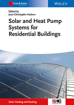 Hadorn, Jean-Christophe - Solar and Heat Pump Systems for Residential Buildings, ebook