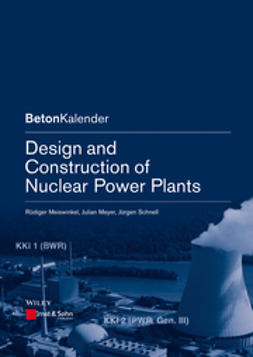 Bergmeister, Konrad - Design and Construction of Nuclear Power Plants, e-bok