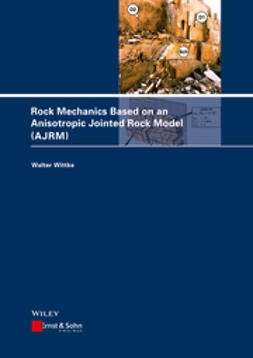 Wittke, Walter - Rock Mechanics Based on an Anisotropic Jointed Rock Model (AJRM), ebook