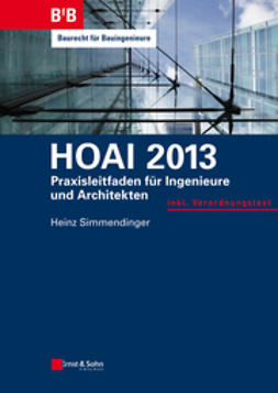 Simmendinger, Heinz - HOAI 2013: Praxisleitfaden fur Ingenieure und Architekten, ebook