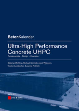 Fehling, Ekkehard - Ultra-High Performance Concrete UHPC: Fundamentals, Design, Examples, e-bok