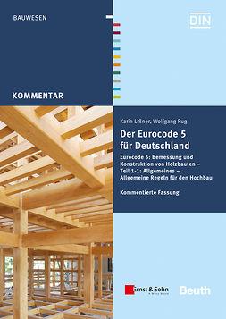 Lißner, Karin - Der Eurocode 5 für Deutschland: DIN EN 1995 - Kommentierte Fassung, ebook