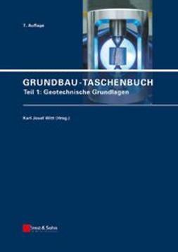 Witt, Karl Josef - Grundbau-Taschenbuch: Teil 1: Geotechnische Grundlagen, ebook