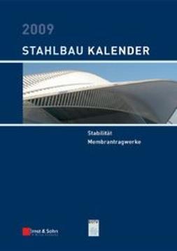 Kuhlmann, Ulrike - Stahlbau-Kalender 2009: Schwerpunkt: Stabilität, ebook
