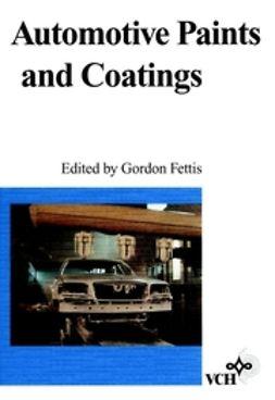 Fettis, Gordon - Automotive Paints and Coatings, e-bok