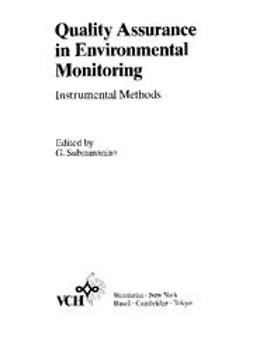 Subramanian, Ganapathy - Quality Assurance in Environmental Monitoring: Instrumental Methods, ebook