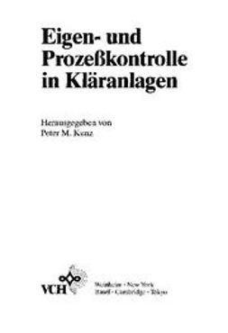 Kunz, Peter M. - Eigen- und Prozeßkontrolle in Kläranlagen, ebook