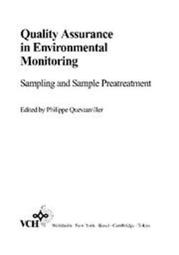 Quevauviller, Philippe - Quality Assurance in Environmental Monitoring: Sampling and Sample Pretreatment, ebook
