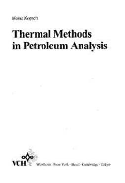Kopsch, Heinz - Thermal Methods in Petroleum Analysis, ebook