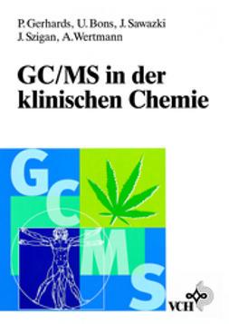Gerhards, Petra - GC/MS in der klinischen Chemie, ebook