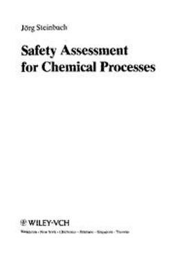 Steinbach, Jörg - Safety Assessment for Chemical Processes, ebook
