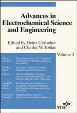 Alkire, Richard C. - Advances in Electrochemical Science and Engineering, Volume 3, e-bok