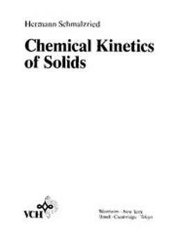 Schmalzried, Hermann - Chemical Kinetics of Solids, ebook