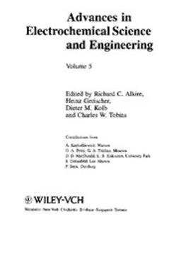 Alkire, Richard C. - Advances in Electrochemical Science and Engineering, ebook