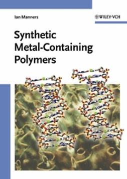 Manners, Ian - Synthetic Metal-Containing Polymers, ebook