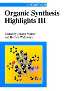 Mulzer, Johann - Organic Synthesis Highlights III, ebook