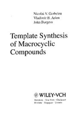 Gerbeleu, N. V. - Template Synthesis of Macrocyclic Compounds, ebook