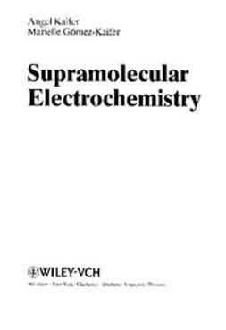 Kaifer, Angel E. - Supramolecular Electrochemistry, ebook