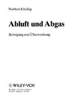 Ebeling, Norbert - Abluft und Abgas: Reinigung und Überwachung, ebook