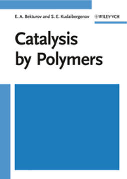 Bekturov, E. A. - Catalysis by Polymers, e-kirja