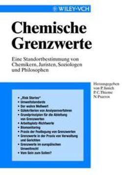 Janich, Peter - Chemische Grenzwerte: Eine Standortbestimmung von Chemikern, Juristen, Soziologen und Philosophen, ebook