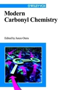Otera, Junzo - Modern Carbonyl Chemistry, ebook
