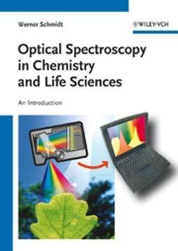 Schmidt, Werner - Optische Spektroskopie, e-bok