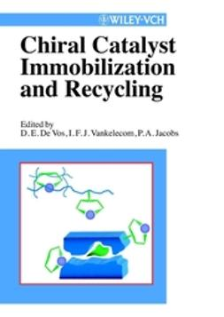 Jacobs, Pierre A. - Chiral Catalyst Immobilization and Recycling, e-kirja