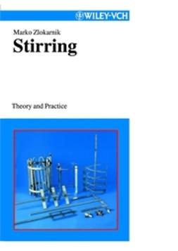 Zlokarnik, Marko - Stirring: Theory and Practice, e-kirja