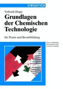 Hopp, Vollrath - Grundlagen der Chemischen Technologie: für Praxis und Berufsbildung, ebook