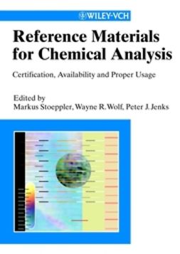 Stoeppler, Markus - Reference Materials for Chemical Analysis: Certification, Availability, and Proper Usage, ebook