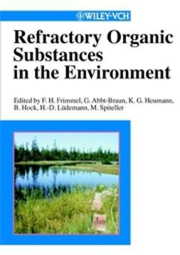 Abbt-Braun, Gudrun - Refractory Organic Substances in the Environment, ebook