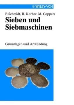 Schmidt, Paul - Sieben und Siebmaschinen, ebook