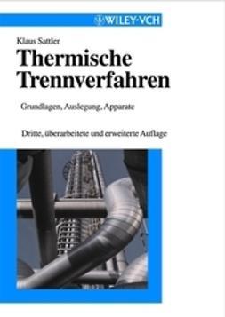 Sattler, Klaus - Thermische Trennverfahren, e-bok