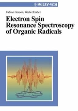 Gerson, Fabian - Electron Spin Resonance Spectroscopy of Organic Radicals, ebook